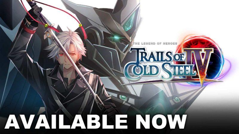 Trails of Cold Steel IV è ora disponibile!